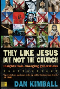 They Like Jesus But Not The Church Book