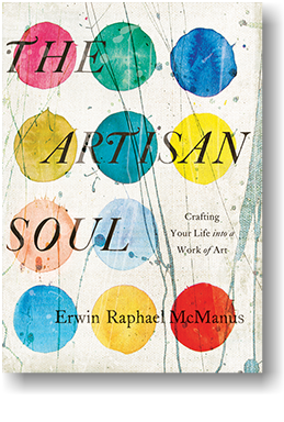 The Artisan Soul by Erwin McManus book cover